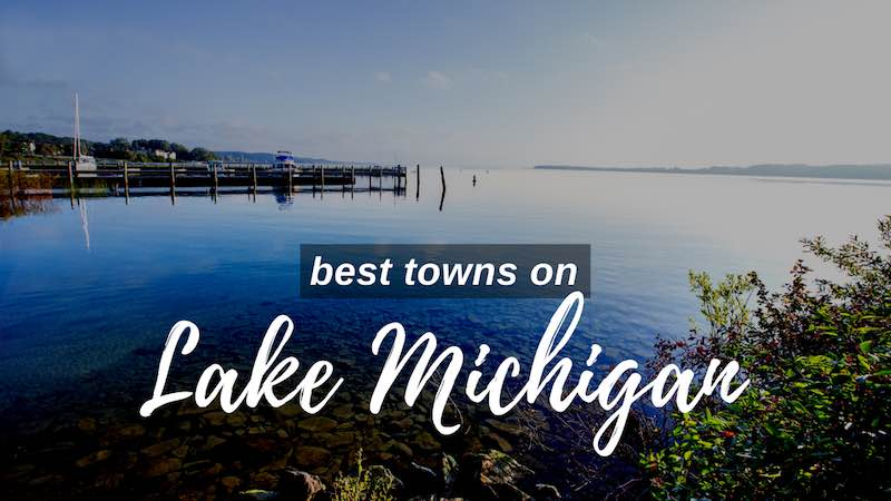 Best towns on Lake Michigan