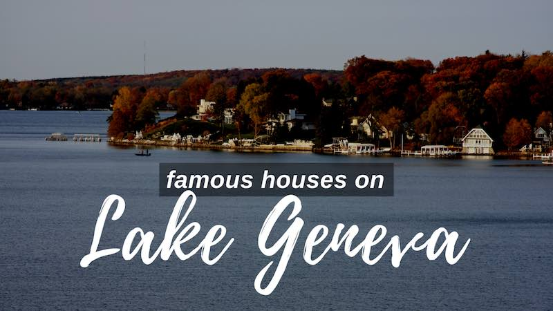 Famous Houses on Lake Geneva
