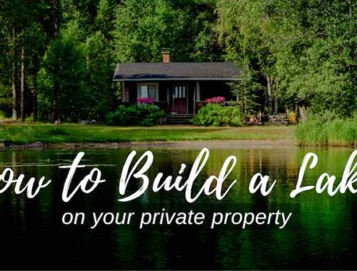 How to Build a Lake on Your Private Property