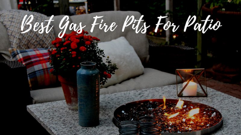 est Gas Fire Pits For Patio